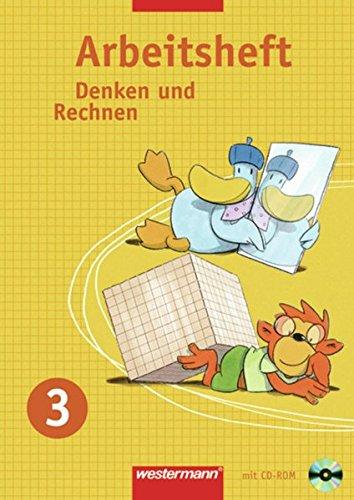 Denken und Rechnen - Arbeitshefte Allgemeine Ausgabe 2005: Arbeitsheft 3 mit CD-ROM