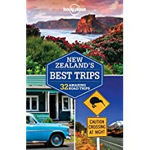 Lonely Planet New Zealand's Best Trips 1st Ed.