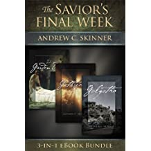 The Savior's Final Week