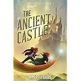 The Ancient Castle: Lumen Epic Fantasy Series Book I