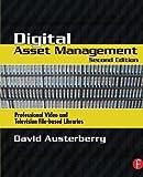 Digital Asset Management, Second Edition