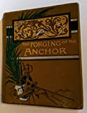 img - for Forging of the Anchor a Poem book / textbook / text book