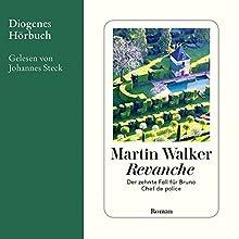 Revanche (Bruno Courrèges 10) Hörbuch von Martin Walker Gesprochen von: Johannes Steck