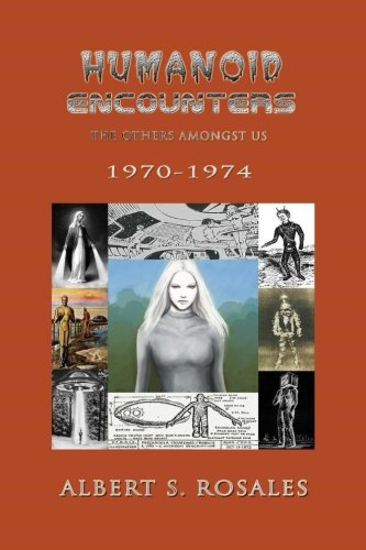 Humanoid Encounters 1970-1974: The Others amongst Us
