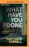 Books : What Have You Done