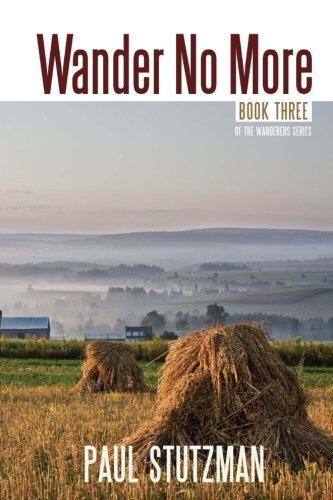 Wander No More (The Wandering Home Series) (Volume 3) by Wandering Home Books