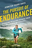 img - for The Pursuit of Endurance: Harnessing the Record-Breaking Power of Strength and Resilience book / textbook / text book
