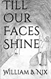 img - for Till Our Faces Shine book / textbook / text book