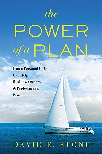 - The Power of a Plan: How a Personal CFO Can Help Business Owners & Professionals Prosper