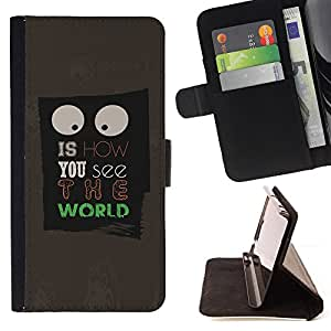 DEVIL CASE - FOR Samsung Galaxy S6 EDGE - World See Life People Quote Eyes Sign Art - Style PU Leather Case Wallet Flip Stand Flap Closure Cover