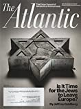 The Atlantic April 2015 Is It Time for the Jews to Leave Europe?