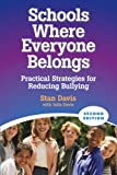 Schools Where Everyone Belongs: Practical Strategies for Reducing Bullying