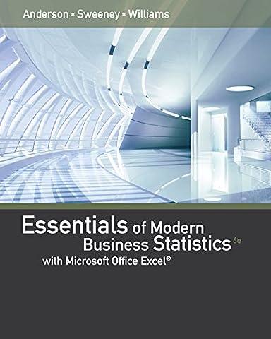 Bundle: Essentials of Modern Business Statistics with Microsoft Excel, Loose-leaf Version, 6th + MindTap Business Statistics, 1 term (6 months) Printed Access (Modern Business Statistics)