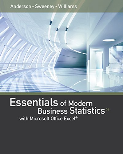 Bundle: Essentials of Modern Business Statistics with Microsoft Excel, Loose-leaf Version, 6th + MindTap Business Statistics, 1 term (6 months) Printed Access Card