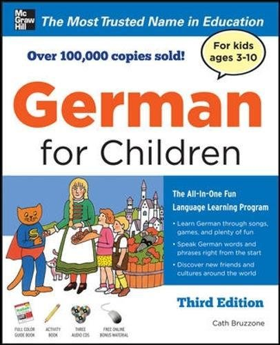 German for Children with Two Audio CDs, Third Edition (Juv. Lang)