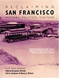img - for Reclaiming San Francisco: History, Politics, Culture (A City Lights Anthology) (2001-01-01) book / textbook / text book