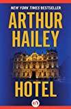 Hotel by Arthur Hailey front cover