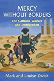 Mercy Without Borders, Mark Zwick and Louise Zwick, 0809146894