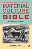 Material Culture of the Bible: An Introduction (Biblical Seminar), Ferdinand Deist, 1841270989