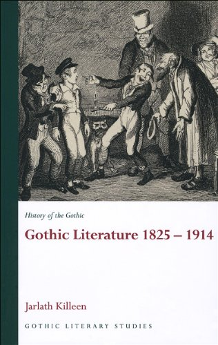 History of the Gothic: Gothic Literature 1825-1914 (Gothic Literary Studies) (v. 2)