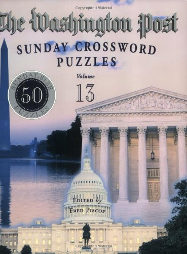 The Washington Post Sunday Crossword Puzzles, Volume 13