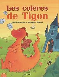 Les colères de Tigon par Karine Quesada