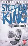 Marche ou crève  par King