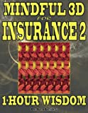 Mindful 3D for Insurance 2: 1-Hour Wisdom Volume 2