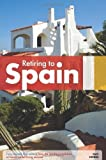 img - for Retiring to Spain (Retiring Abroad) by Guy Hobbs (2009-07-16) book / textbook / text book