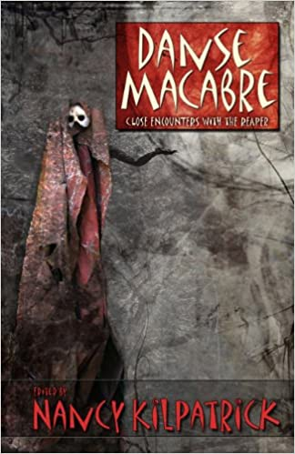 Danse Macabre: Close Encounters with the Reaper: Nancy