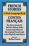 img - for French Stories / Contes Fran ais (A Dual-Language Book) (English and French Edition) book / textbook / text book