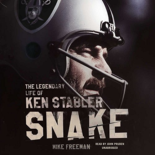 Snake: The Legendary Life of Ken Stabler by HarperCollins Publishers and Blackstone Audio