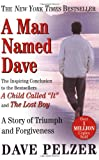 A Man Named Dave, Dave Pelzer, 0452281903