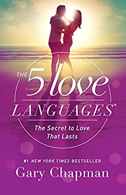 The 5 Love Languages: The Secret to Love that Lasts by Northfield Publishing