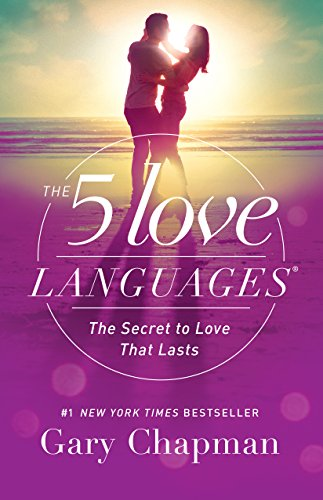 - The 5 Love Languages: The Secret to Love that Lasts