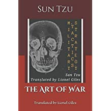 The Art Of War: Sun Tzu on the Art of War, Translated by Lionel Giles