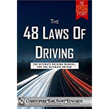 The Perfect Power System: The 48 Laws of Driving