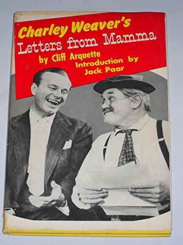 Charley Weaver'S Letters From Mamma by Cliff Arquette