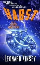 Habst and the Disney Saboteurs by Leonard Kinsey (2014-04-06)