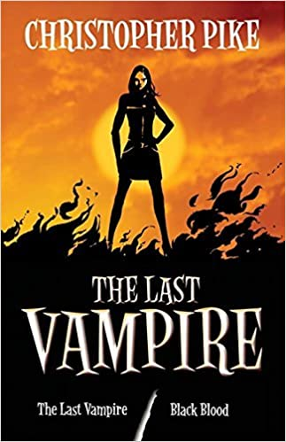 The Last Vampire And Black Blood Book 1 Book 2 In One Volume By