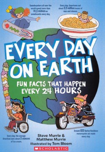 Every Day On Earth (Turtleback School & Library Binding Edition)