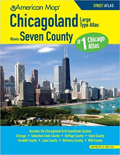 Chicagoland Seven County Large Type Atlas American Map Chicagoland Illinois Seven County Atlas American Map 9780841616776 Amazon Com Books
