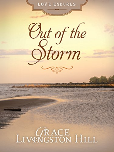 Out of the Storm (Love Endures)