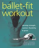Ballet-Fit Workout, Noelle Shader and Megan Connelly, 1569754381