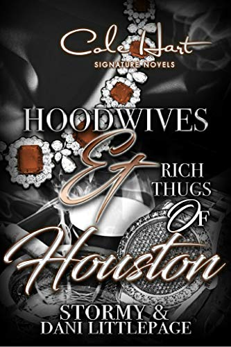 Books : Hoodwives & Rich Thugs of Houston