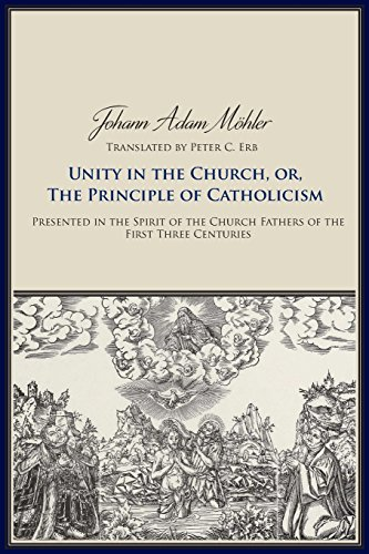 Unity in the Church, or, The Principles of Catholicism