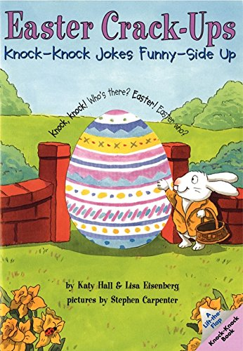 Easter Crack-Ups: Knock-Knock Jokes Funny-Side Up (Lift-The-Flap Knock-Knock Book)