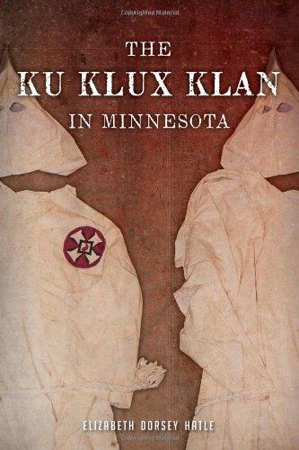 Download The Ku Klux Klan in Minnesota PDF