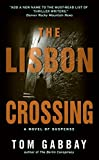 img - for The Lisbon Crossing book / textbook / text book