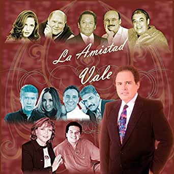 La Amistad Vale by Raúl Vale José María Napoleón on Amazon Music ...